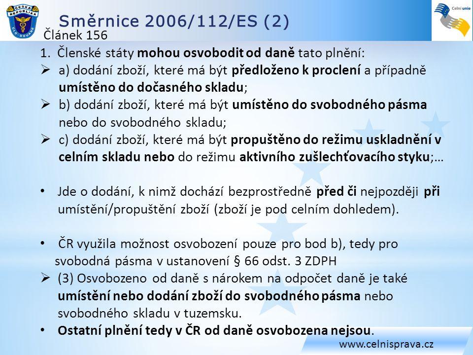 Směrnice 2006/112/ES (2) www.celnisprava.cz Článek 156 1.