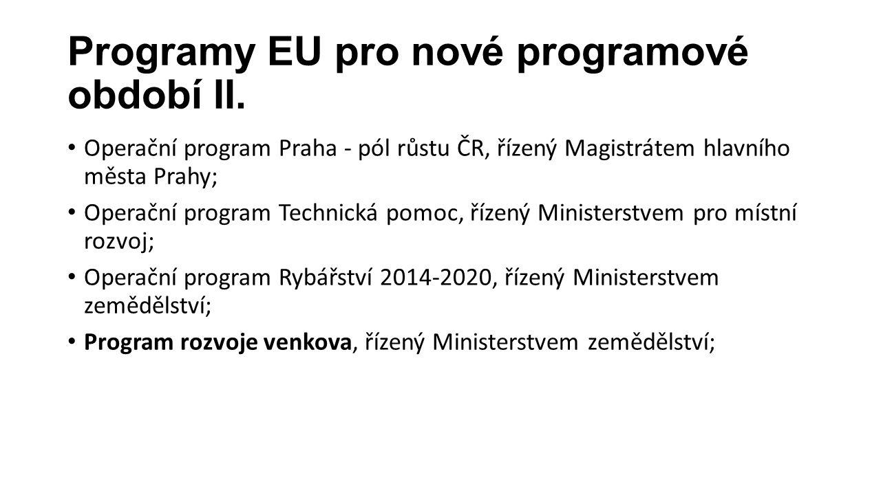 Programy EU pro nové programové období III.