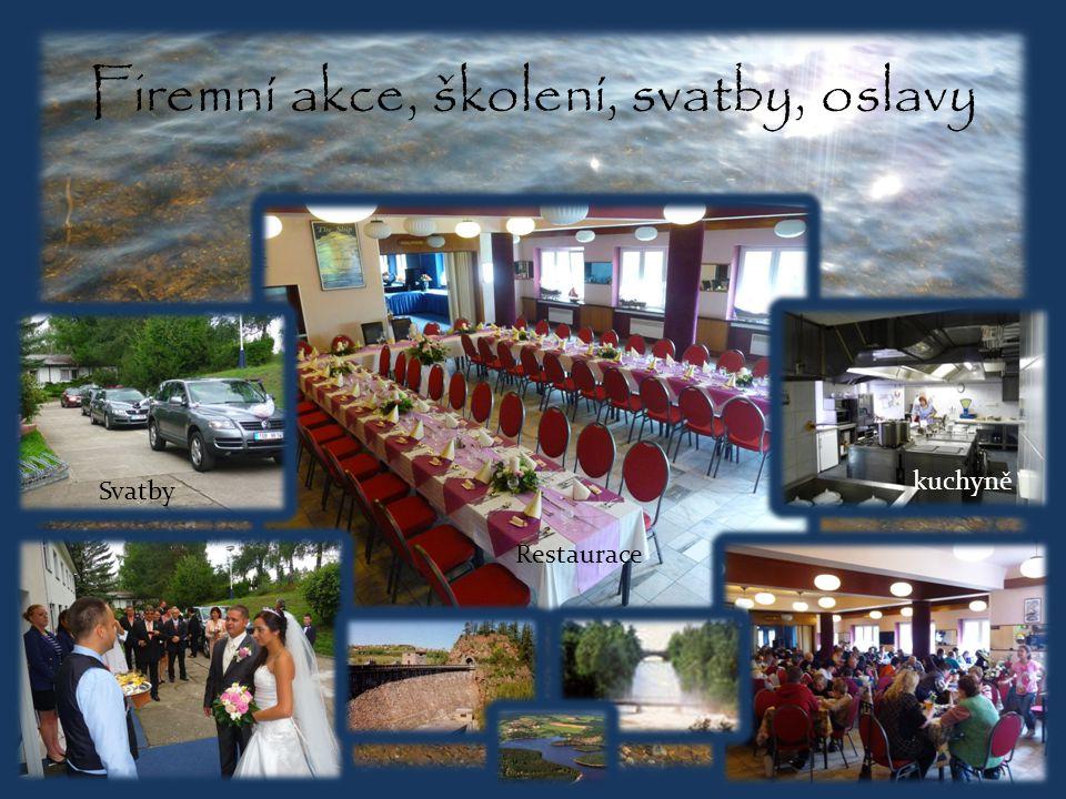Firemní akce, školení, svatby, oslavy Restaurace Svatby kuchyně