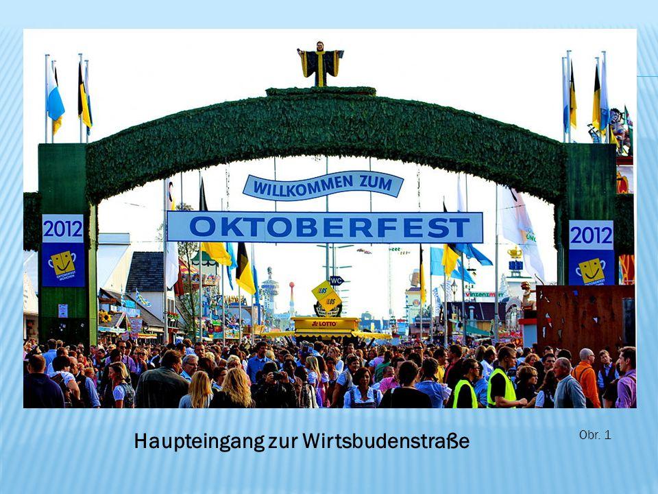 Haupteingang zur Wirtsbudenstraße Obr. 1