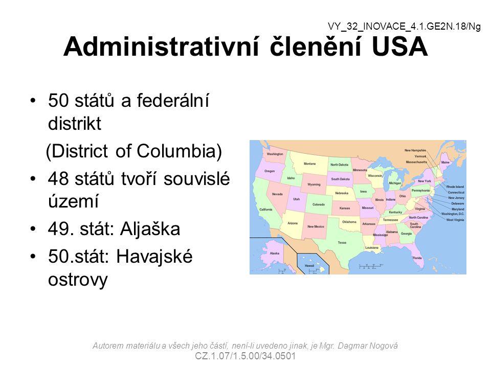 Administrativní členění USA 50 států a federální distrikt (District of Columbia) 48 států tvoří souvislé území 49. stát: Aljaška 50.stát: Havajské ost