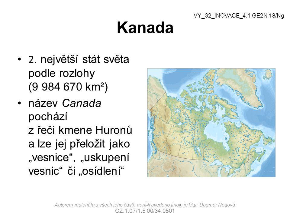 """Kanada 2. největší stát světa podle rozlohy (9 984 670 km²) název Canada pochází z řeči kmene Huronů a lze jej přeložit jako """"vesnice"""", """"uskupení vesn"""