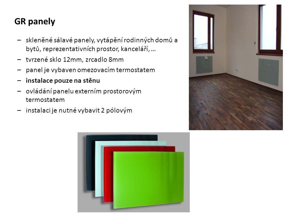 GR panely –skleněné sálavé panely, vytápění rodinných domů a bytů, reprezentativních prostor, kanceláří, … –tvrzené sklo 12mm, zrcadlo 8mm –panel je v