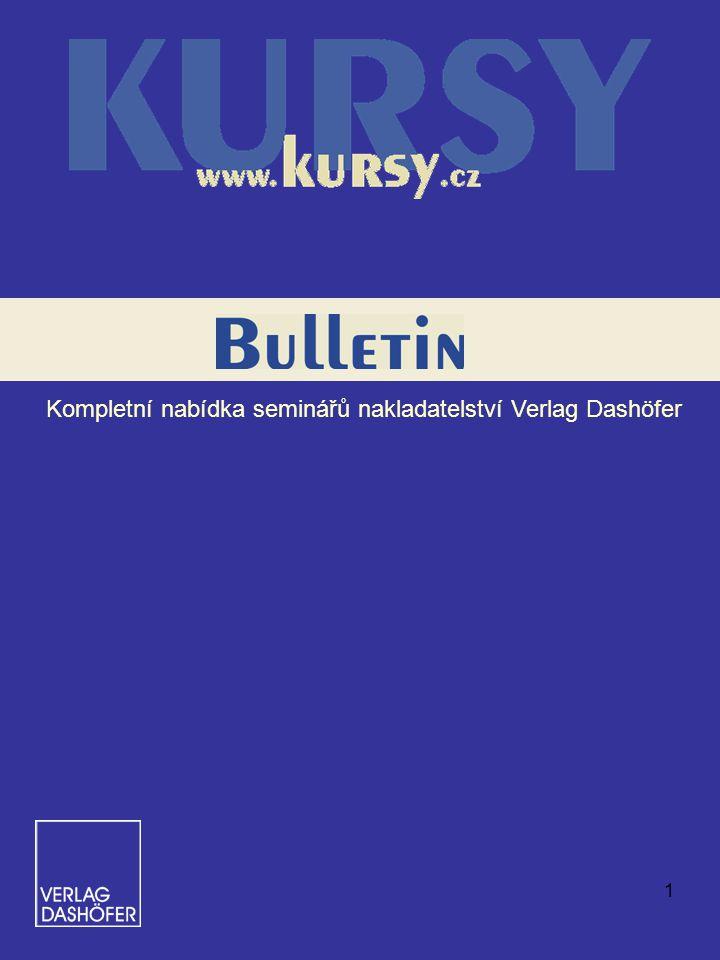 1 Kompletní nabídka seminářů nakladatelství Verlag Dashöfer