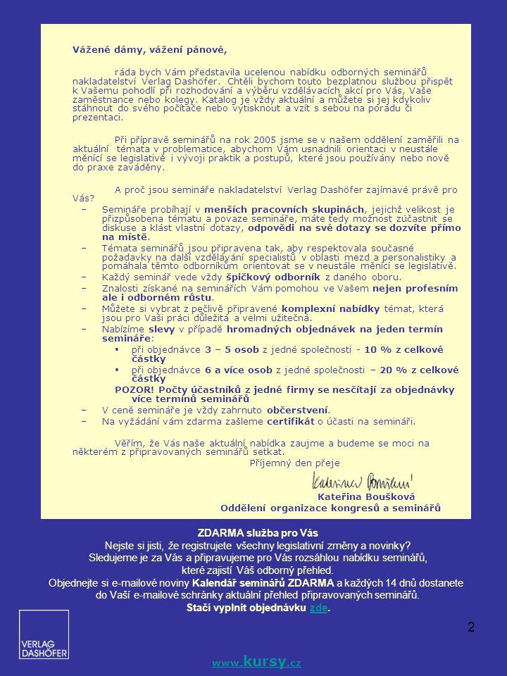 2 ZDARMA služba pro Vás Nejste si jisti, že registrujete všechny legislativní změny a novinky? Sledujeme je za Vás a připravujeme pro Vás rozsáhlou na