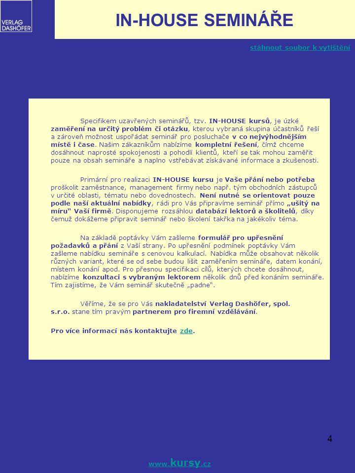 5 KONSOLIDOVANÁ ÚČETNÍ ZÁVĚRKA podle mezinárodních účetních standardů IAS/IFRS a českých předpisů Kód: SM00398 SM00398 Termín:22.