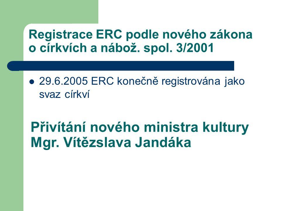 Registrace ERC podle nového zákona o církvích a nábož.