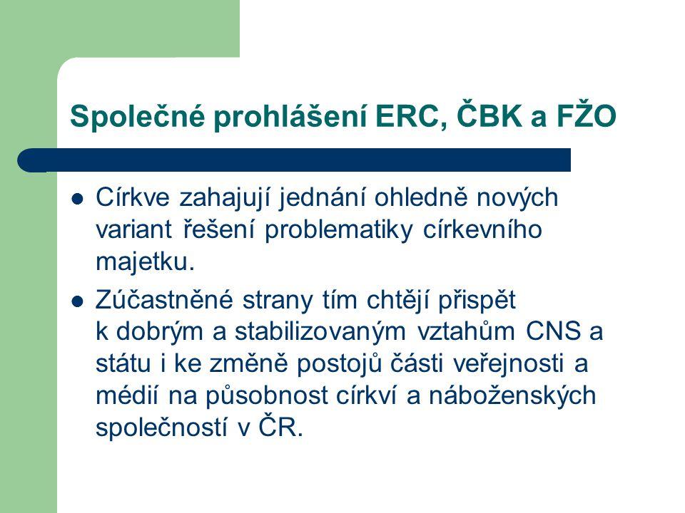 Společné prohlášení ERC, ČBK a FŽO Církve zahajují jednání ohledně nových variant řešení problematiky církevního majetku.
