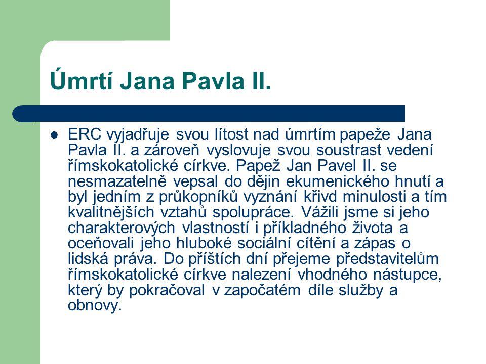 Úmrtí Jana Pavla II.ERC vyjadřuje svou lítost nad úmrtím papeže Jana Pavla II.
