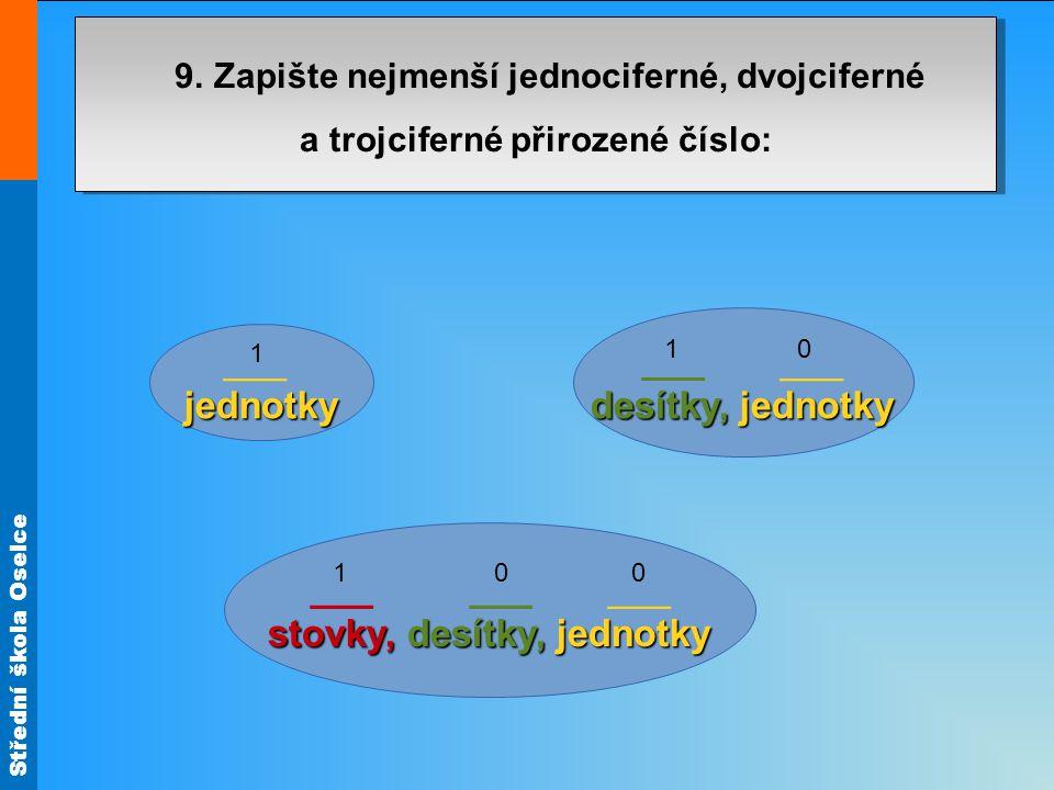 Střední škola Oselce 9.