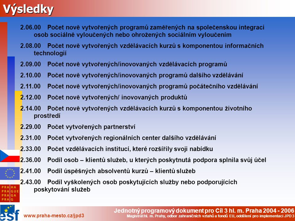Jednotný programový dokument pro Cíl 3 hl.m.