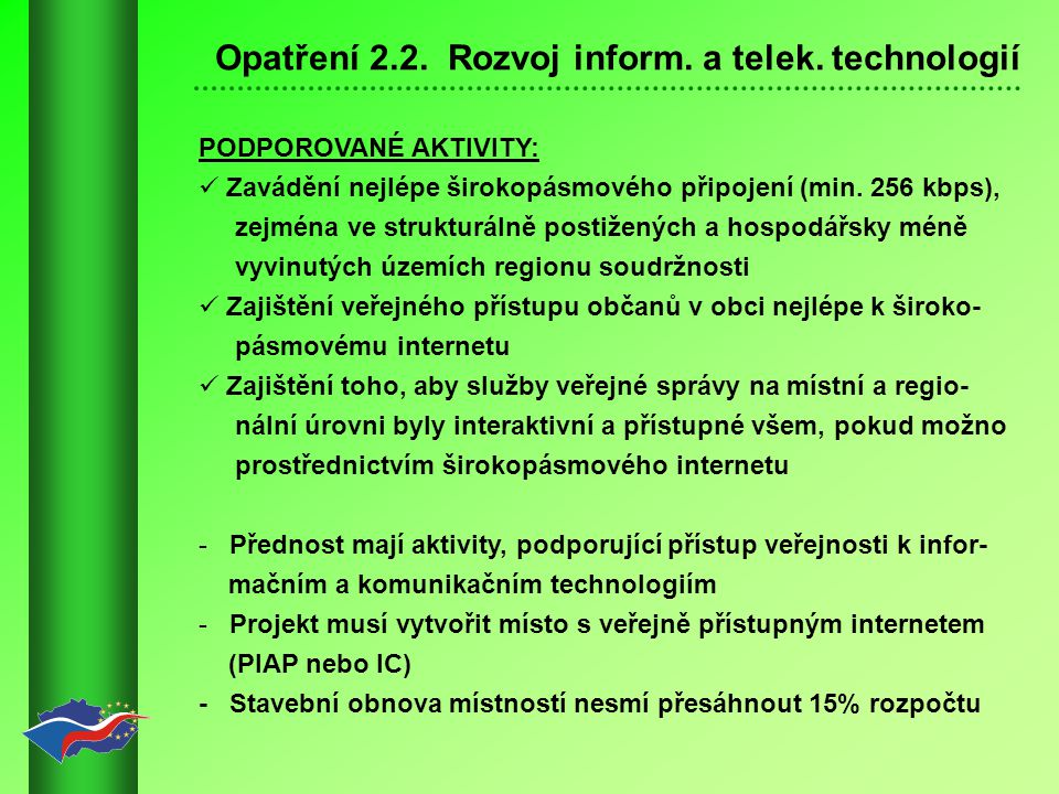 Opatření 2.2.Rozvoj inform. a telek.