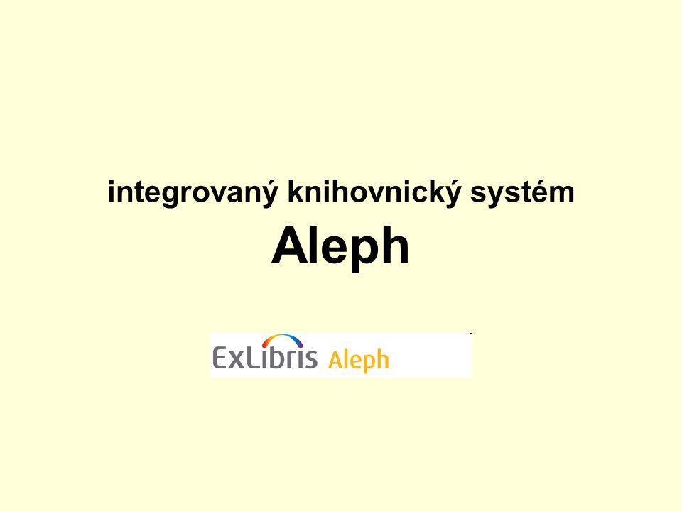 integrovaný knihovnický systém Aleph