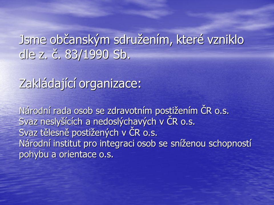 Jsme občanským sdružením, které vzniklo dle z. č.