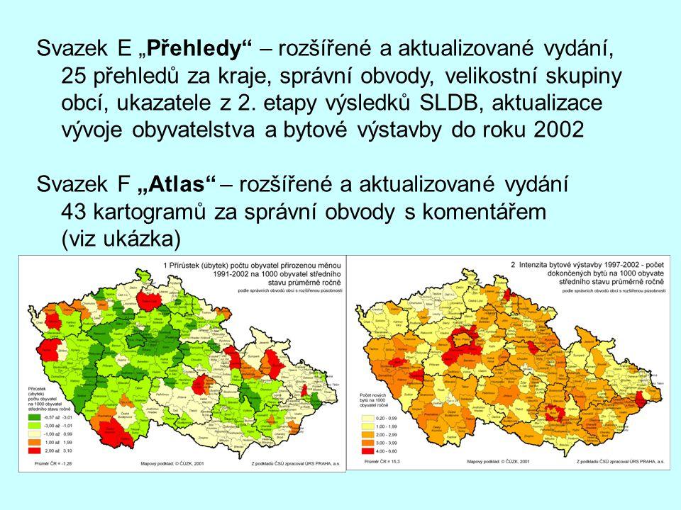 """Svazek E """"Přehledy"""" – rozšířené a aktualizované vydání, 25 přehledů za kraje, správní obvody, velikostní skupiny obcí, ukazatele z 2. etapy výsledků S"""