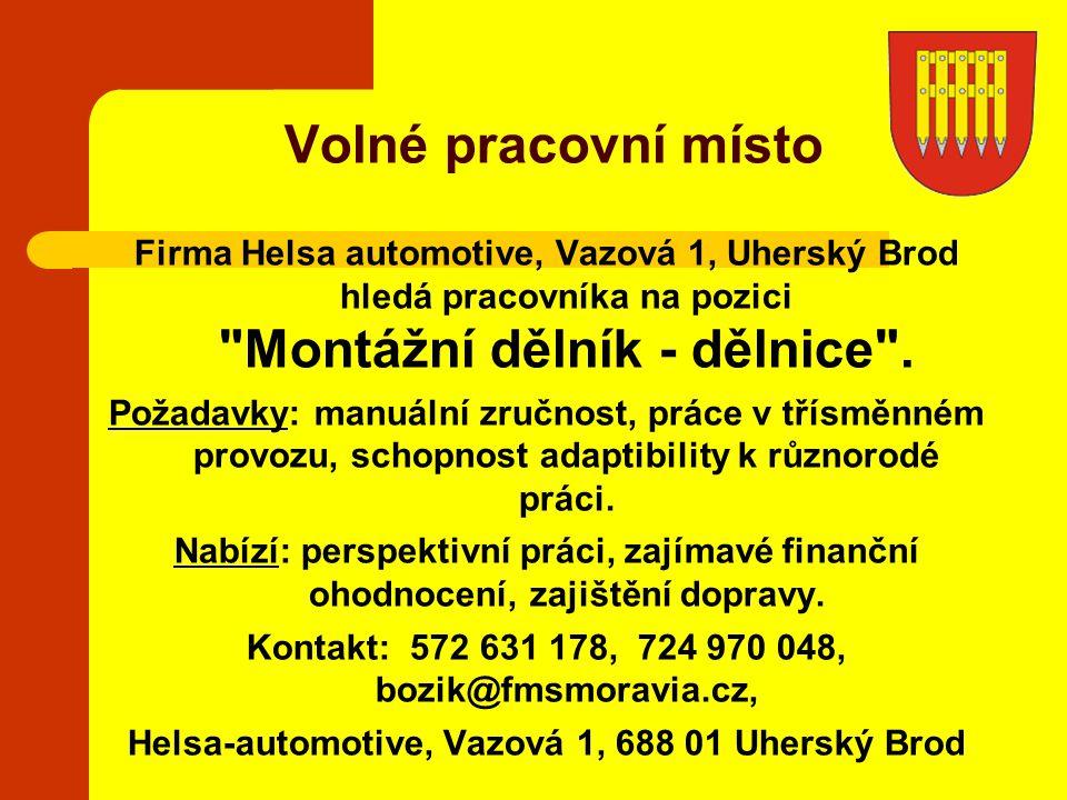 Firma Helsa automotive, Vazová 1, Uherský Brod hledá pracovníka na pozici