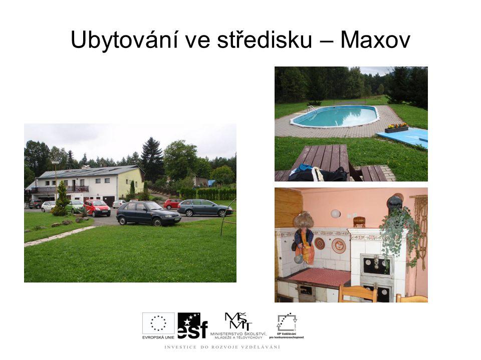 Ubytování ve středisku – Maxov