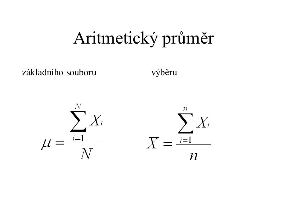 Aritmetický průměr základního souboruvýběru