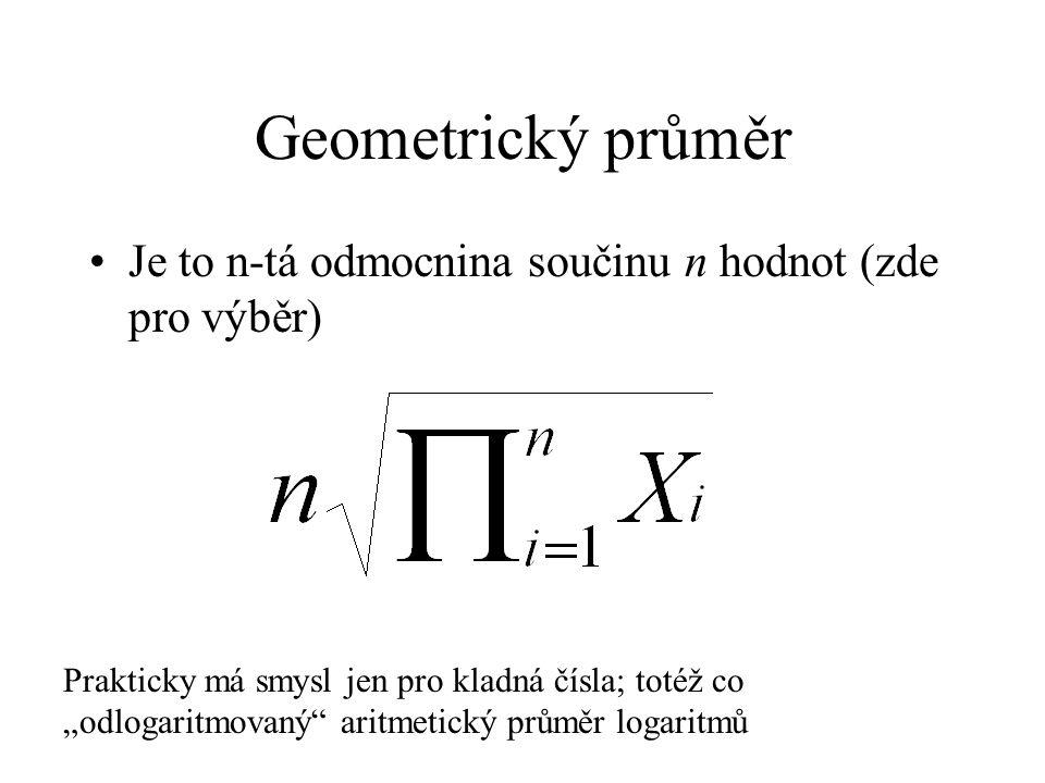 """Geometrický průměr Je to n-tá odmocnina součinu n hodnot (zde pro výběr) Prakticky má smysl jen pro kladná čísla; totéž co """"odlogaritmovaný"""" aritmetic"""