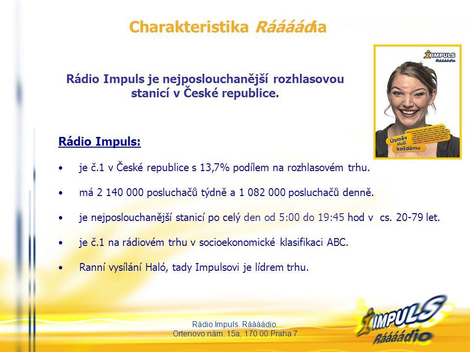 Rádio Impuls. Ráááádio. Ortenovo nám. 15a, 170 00 Praha 7