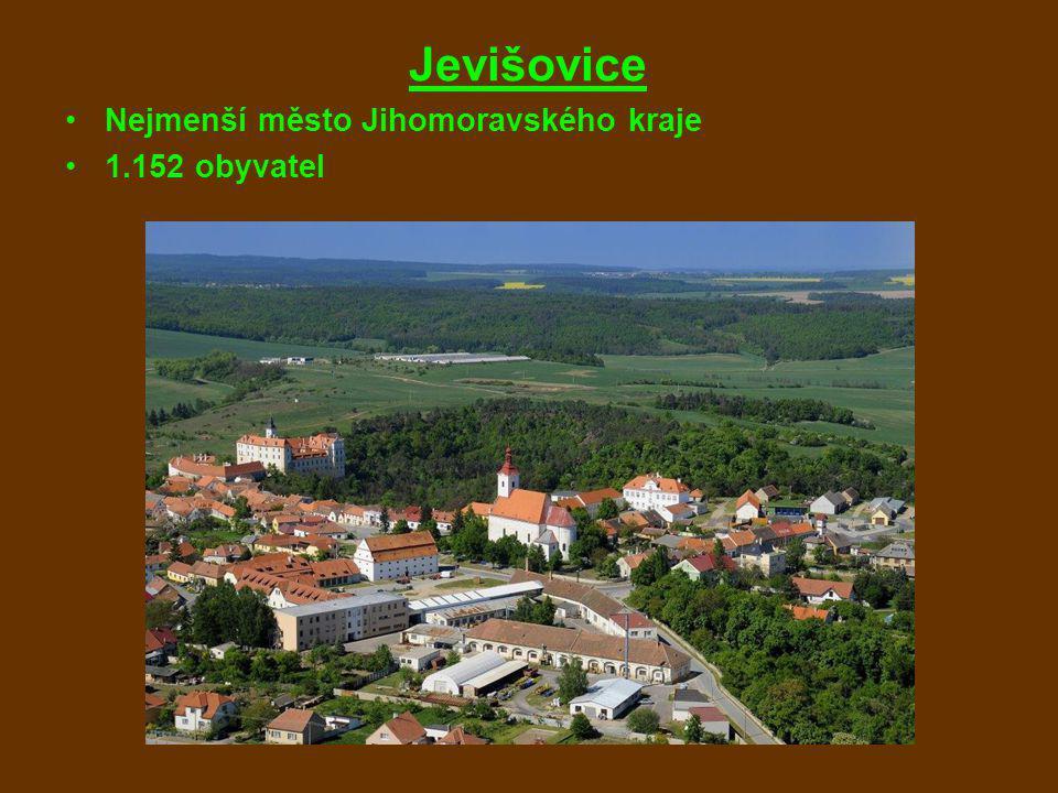 Jevišovice Nejmenší město Jihomoravského kraje 1.152 obyvatel