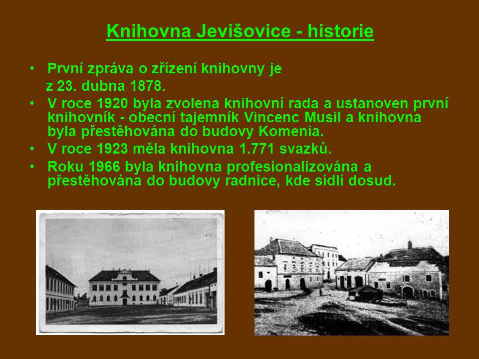 Knihovna Jevišovice - historie První zpráva o zřízení knihovny je z 23. dubna 1878. V roce 1920 byla zvolena knihovní rada a ustanoven první knihovník