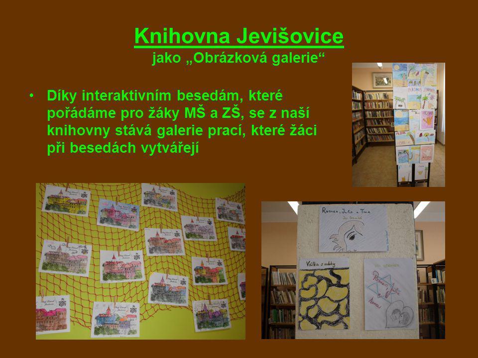 """Knihovna Jevišovice jako """"Obrázková galerie Díky interaktivním besedám, které pořádáme pro žáky MŠ a ZŠ, se z naší knihovny stává galerie prací, které žáci při besedách vytvářejí"""