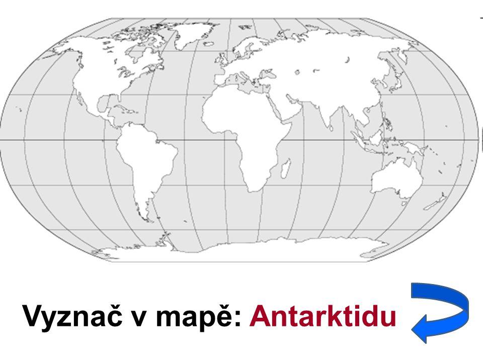 Vyznač v mapě: Antarktidu