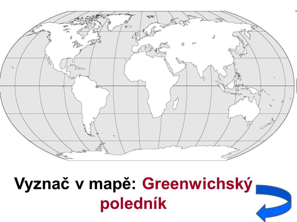 Vyznač v mapě: Greenwichský poledník