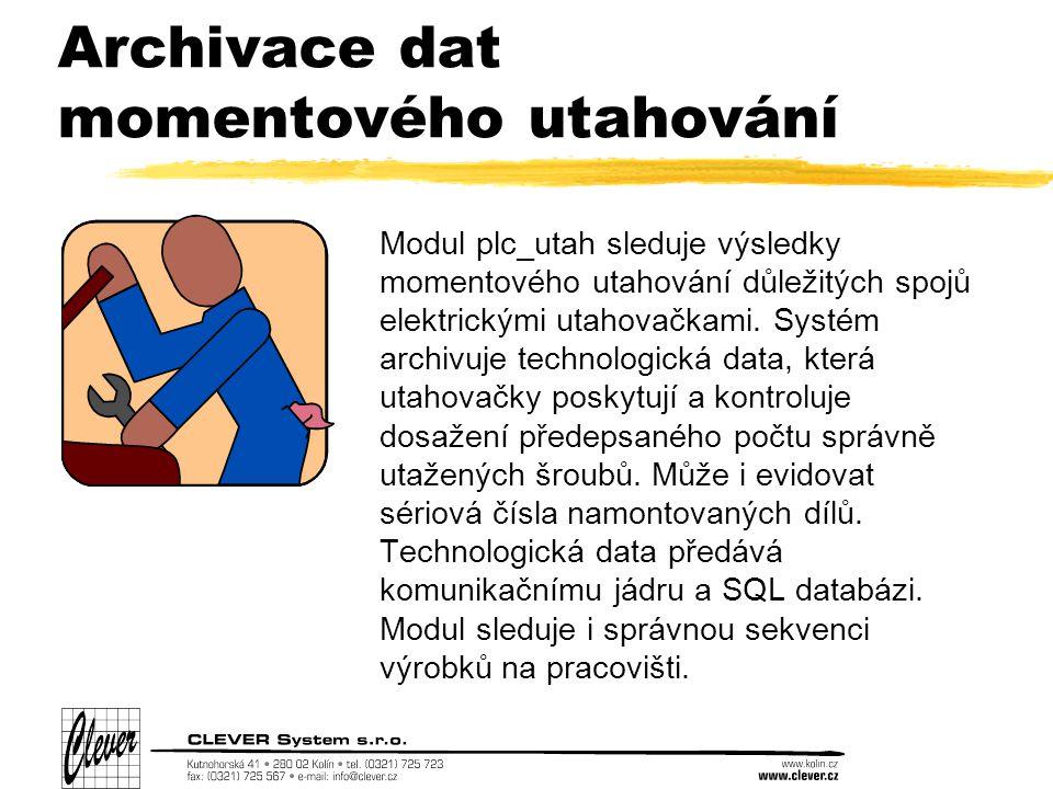 Archivace dat momentového utahování Modul plc_utah sleduje výsledky momentového utahování důležitých spojů elektrickými utahovačkami.