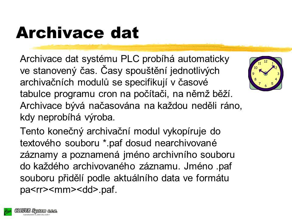 Archivace dat Archivace dat systému PLC probíhá automaticky ve stanovený čas.
