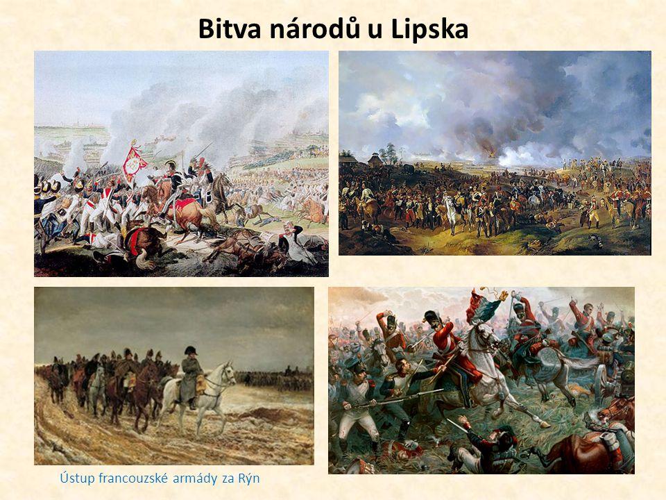 Bitva národů u Lipska Ústup francouzské armády za Rýn