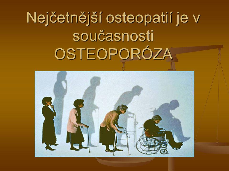 """""""Osteoporóza je choroba mládí, která nás postihuje v pozdní dospělosti."""