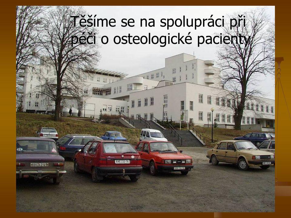Těšíme se na spolupráci při péči o osteologické pacienty