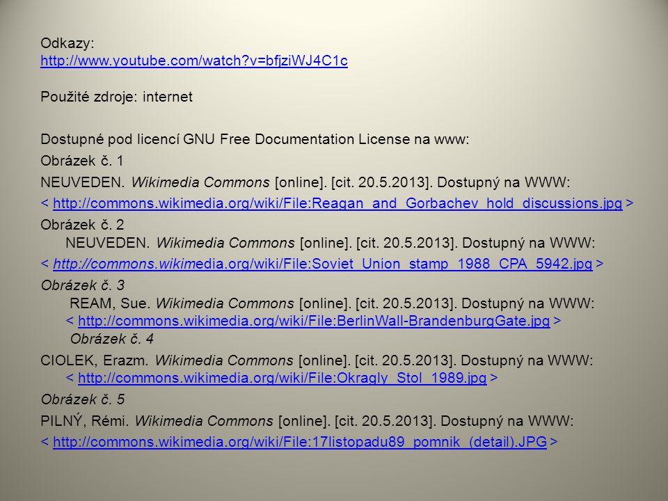 Odkazy: http://www.youtube.com/watch?v=bfjziWJ4C1c http://www.youtube.com/watch?v=bfjziWJ4C1c Použité zdroje: internet Dostupné pod licencí GNU Free D