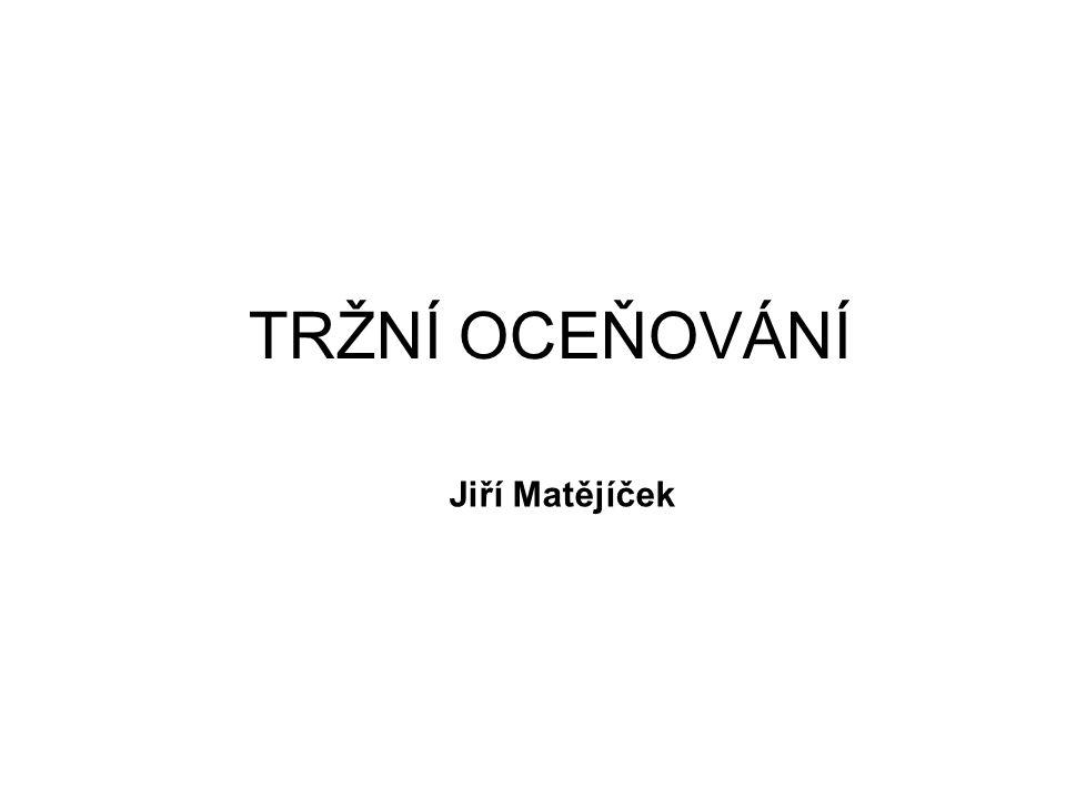TRŽNÍ OCEŇOVÁNÍ Jiří Matějíček