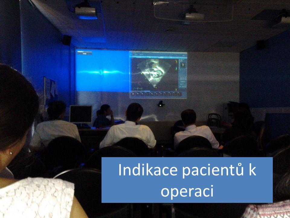 Indikace pacientů k operaci