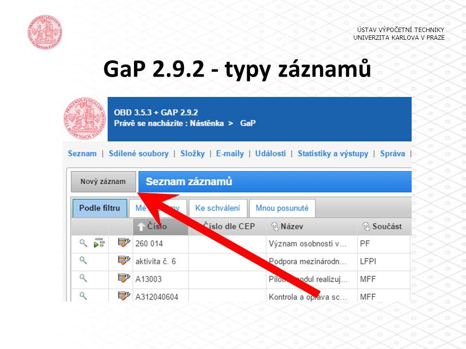 GaP 2.9.2 - typy záznamů ÚSTAV VÝPOČETNÍ TECHNIKY UNIVERZITA KARLOVA V PRAZE