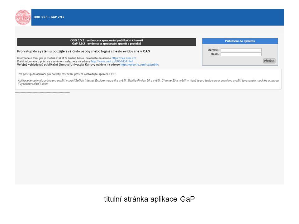 ukázka zobrazení čerpání prostředků grantu v aplikaci titulní stránka aplikace GaP