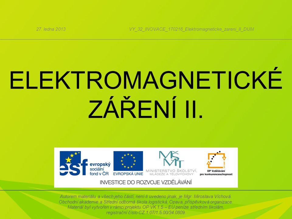 ELEKTROMAGNETICKÉ ZÁŘENÍ II.27.