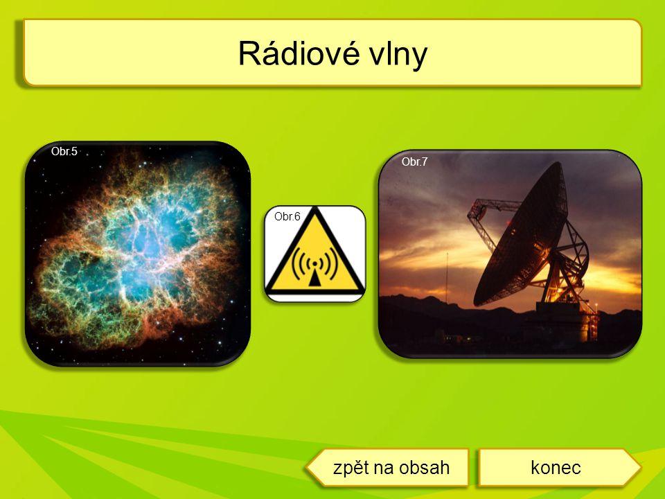 Rádiové vlny Obr.7 Obr.6 Obr.5 koneczpět na obsah