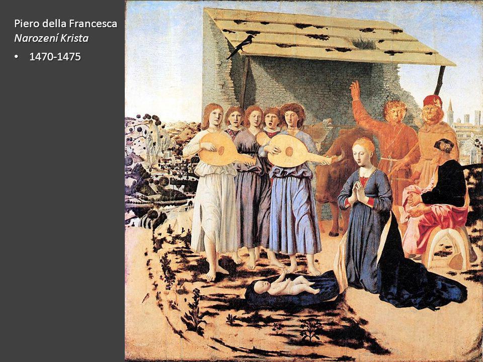Piero della Francesca Narození Krista 1470-1475 1470-1475