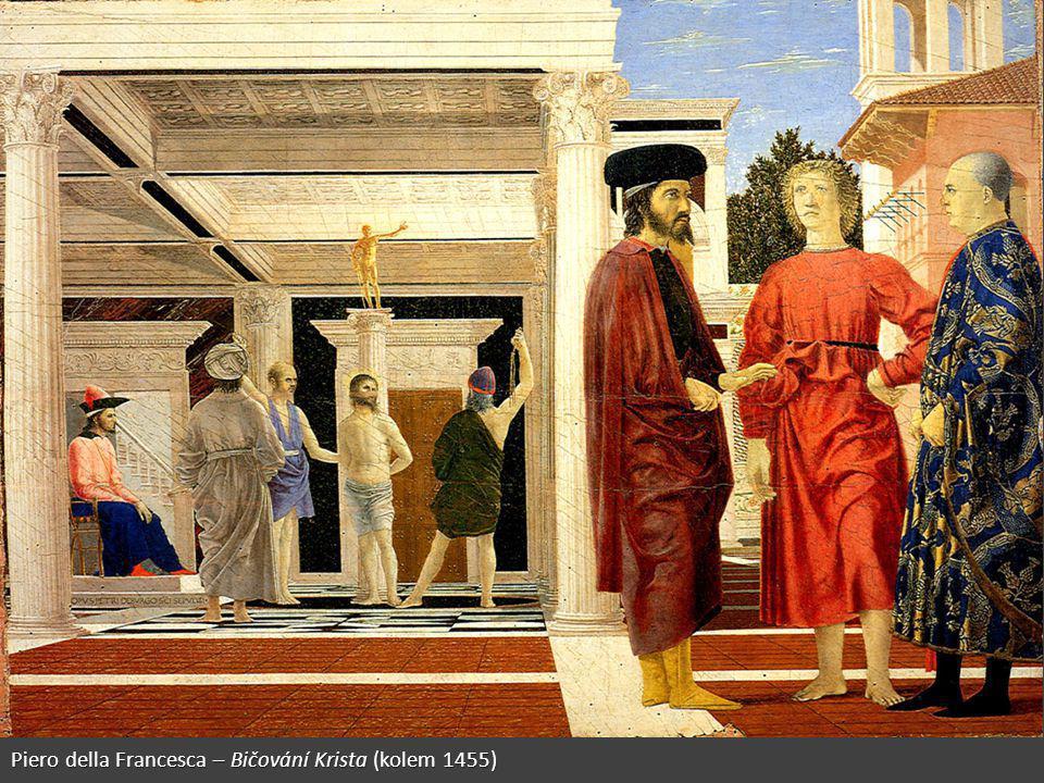 Piero della Francesca – Bičování Krista (kolem 1455)