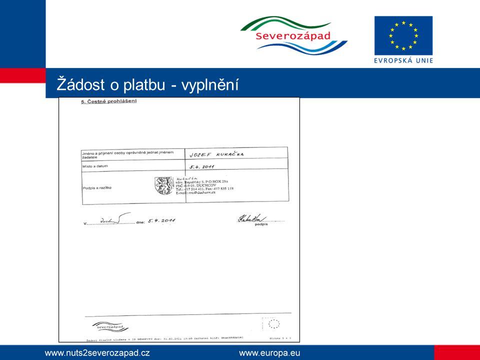 Žádost o platbu Žádost o platbu předkládáte v tištěné a elektronické podobě jako přílohu monitorovací zprávy.