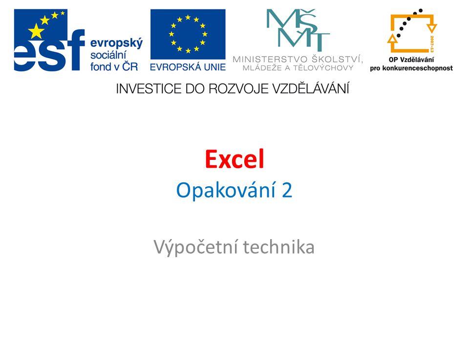 Excel Opakování 2 Výpočetní technika