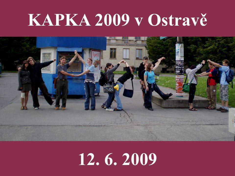 KAPKA 2009 v Ostravě 12. 6. 2009