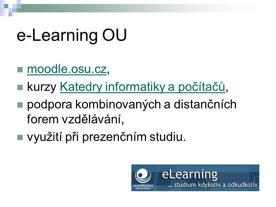 e-Learning OU moodle.osu.cz, moodle.osu.cz kurzy Katedry informatiky a počítačů,Katedry informatiky a počítačů podpora kombinovaných a distančních for