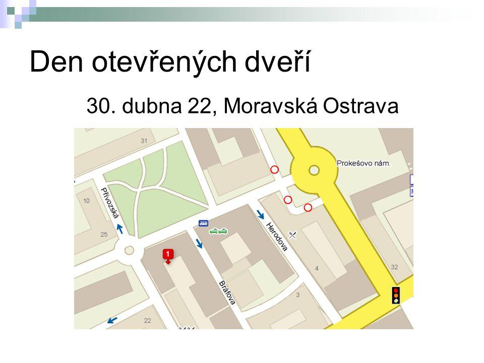 Den otevřených dveří 30. dubna 22, Moravská Ostrava
