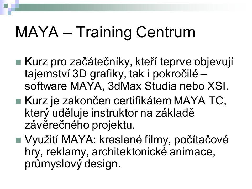 MAYA – Training Centrum Kurz pro začátečníky, kteří teprve objevují tajemství 3D grafiky, tak i pokročilé – software MAYA, 3dMax Studia nebo XSI. Kurz