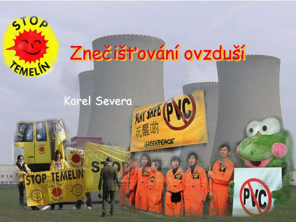 Znečišťování ovzduší Karel Severa